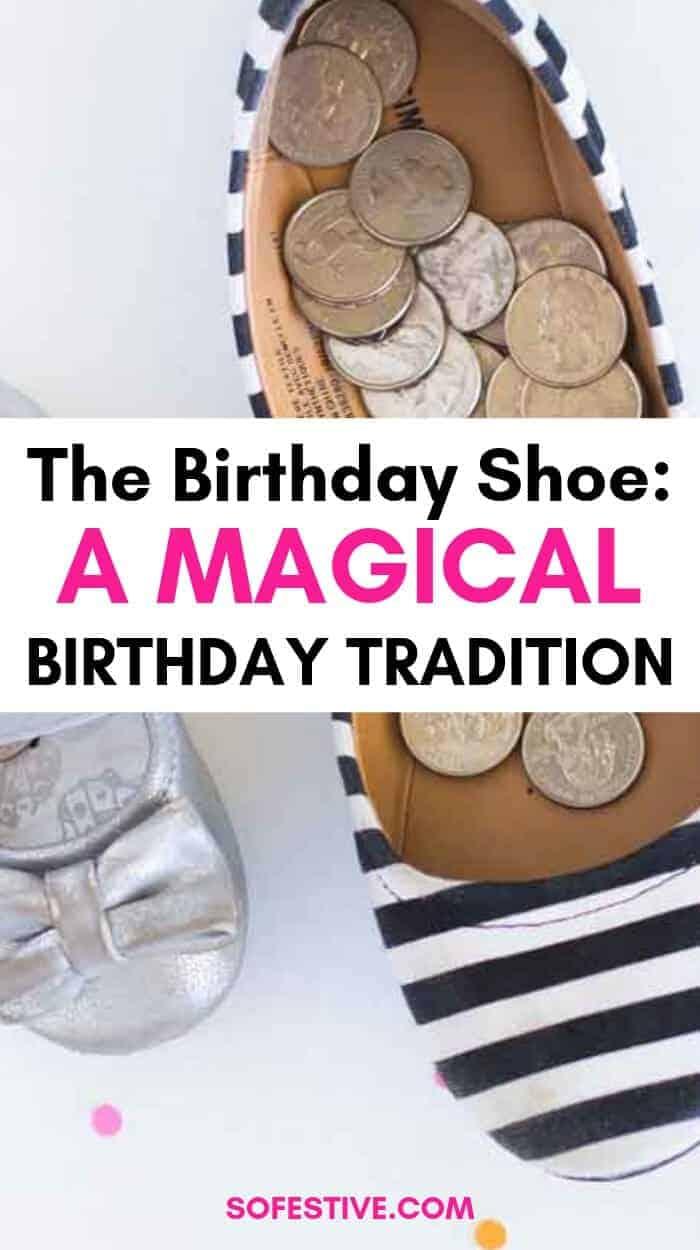 Fun Birthday Tradition Idea- The Birthday Shoe!