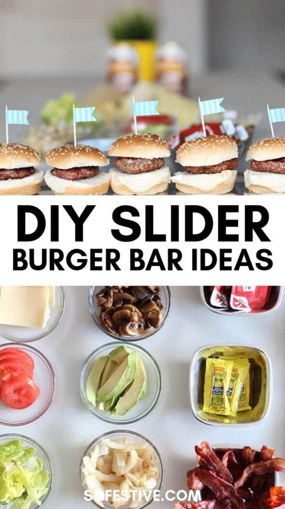 DIY Slider Burger Bar Party Ideas and Tips