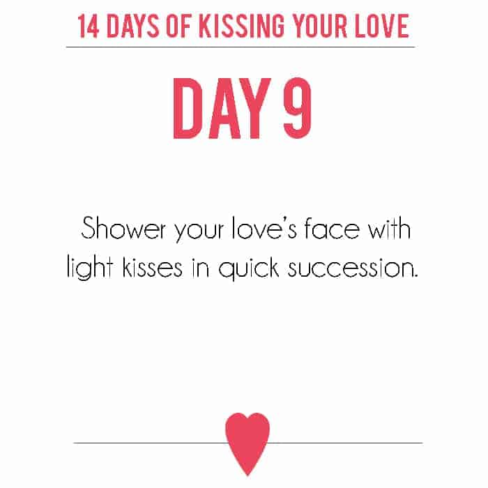 14 Days of Kissing Your Love