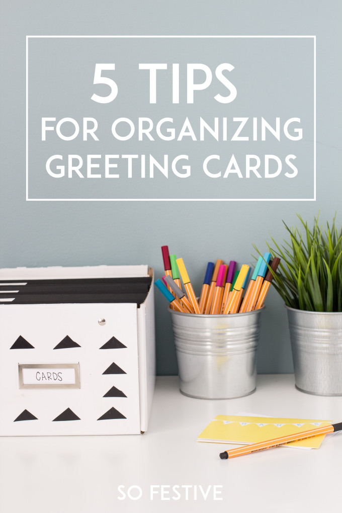 5 tips for organizing greeting cards so festive 5 tips organizing greeting cards m4hsunfo