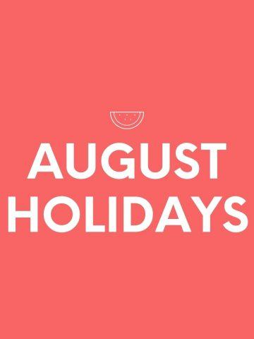 AUGUST-HOLIDAYS (1)