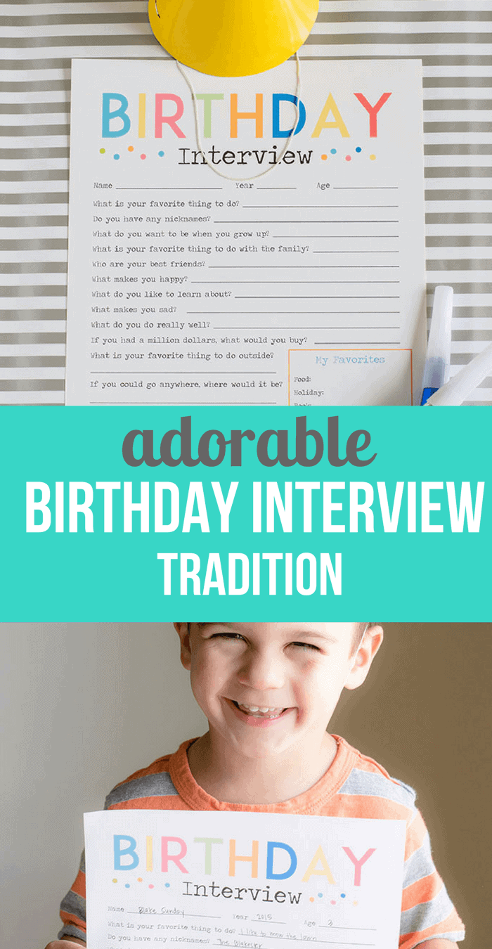 Adorable Birthday Interivew Printable- Simple Birthday Tradition Idea