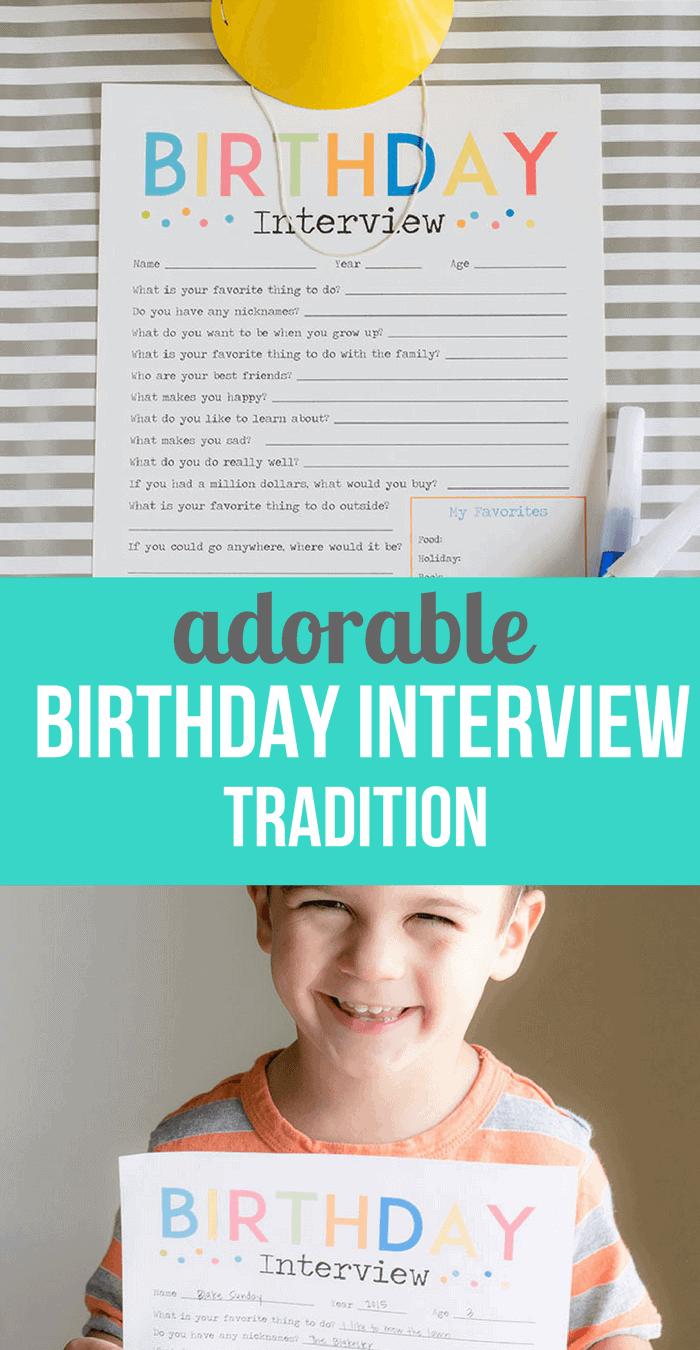 Adorable Birthday Interivew Printable- Simple Birthday Tradition Idea