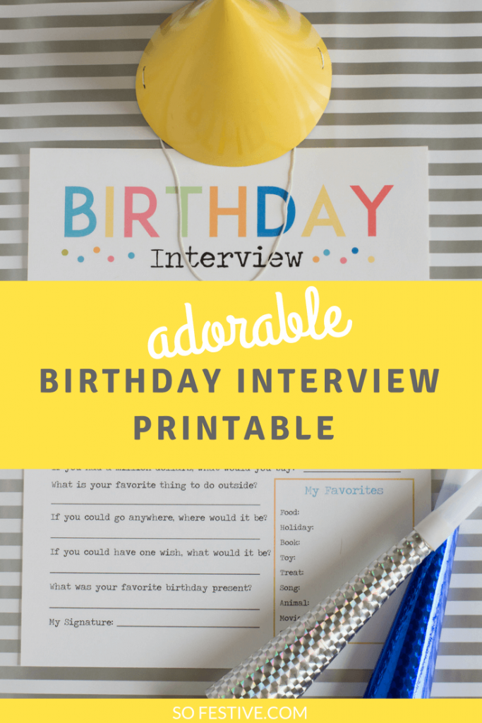 Adorable Birthday Interview Printable for Kids from So Festive