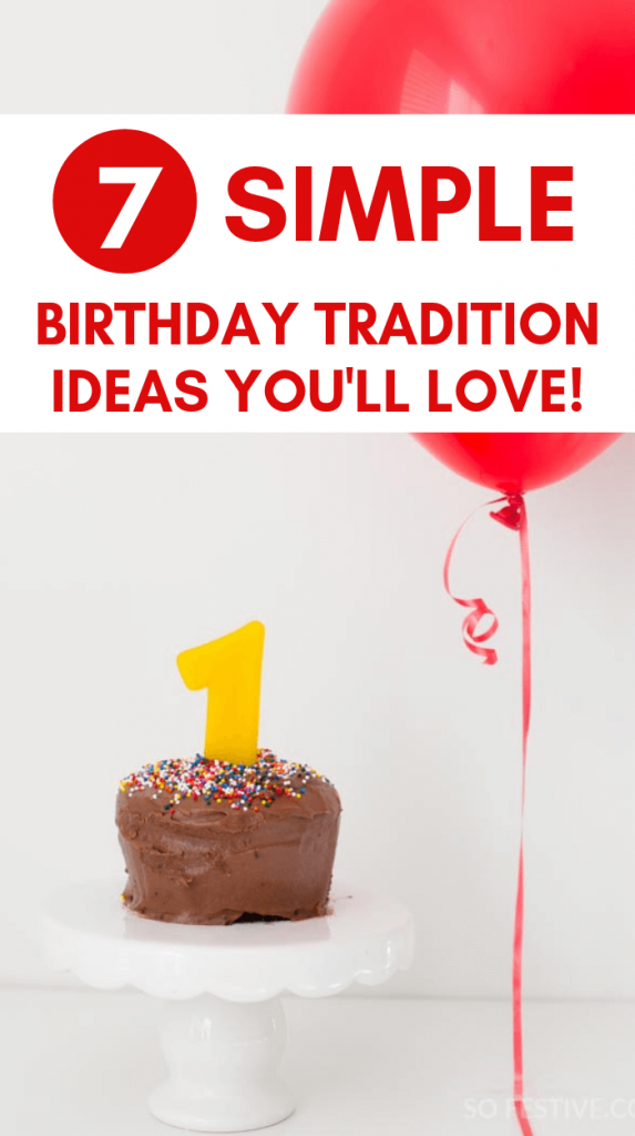 simple birthday tradition ideas