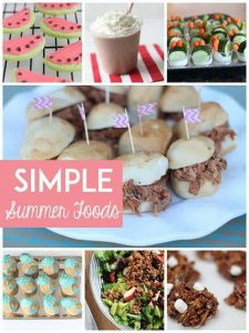 10 Simple Summer Foods for Parties and Reunions
