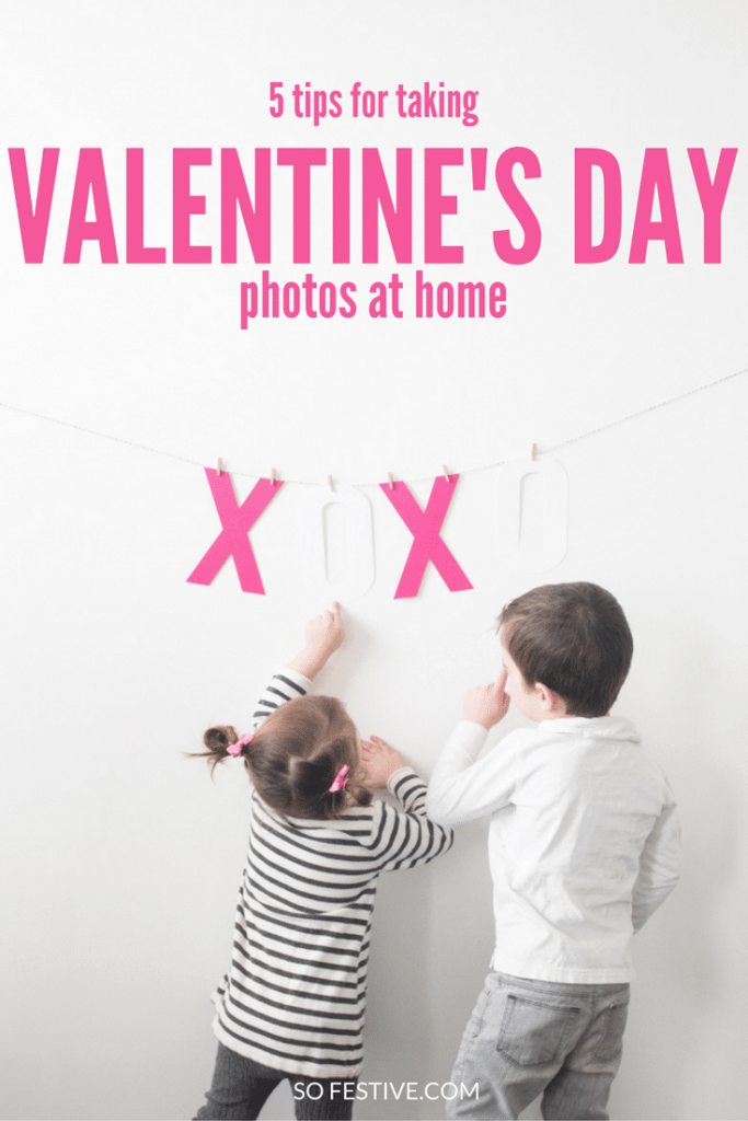 5 Tips for Taking Valentine's Day Photos at home