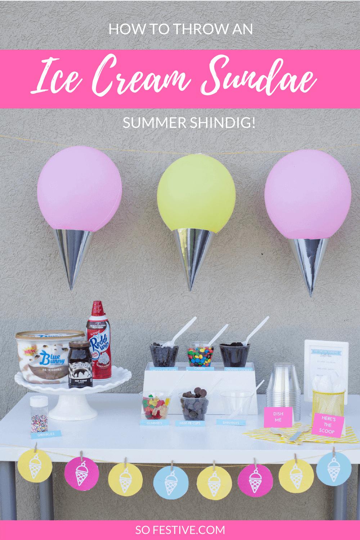 How to Throw An Ice Cream Sundae Summer Shindig