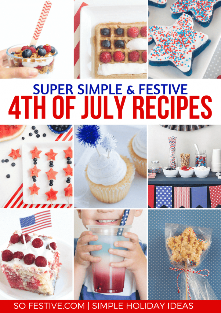 Simple Fourth of July Foods- 4th of July Recipes- Red White and Blue Desserts