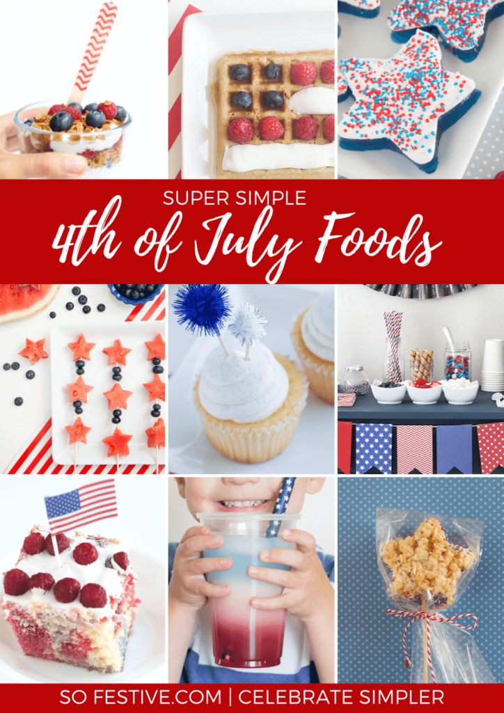 Simple Fourth of July Foods