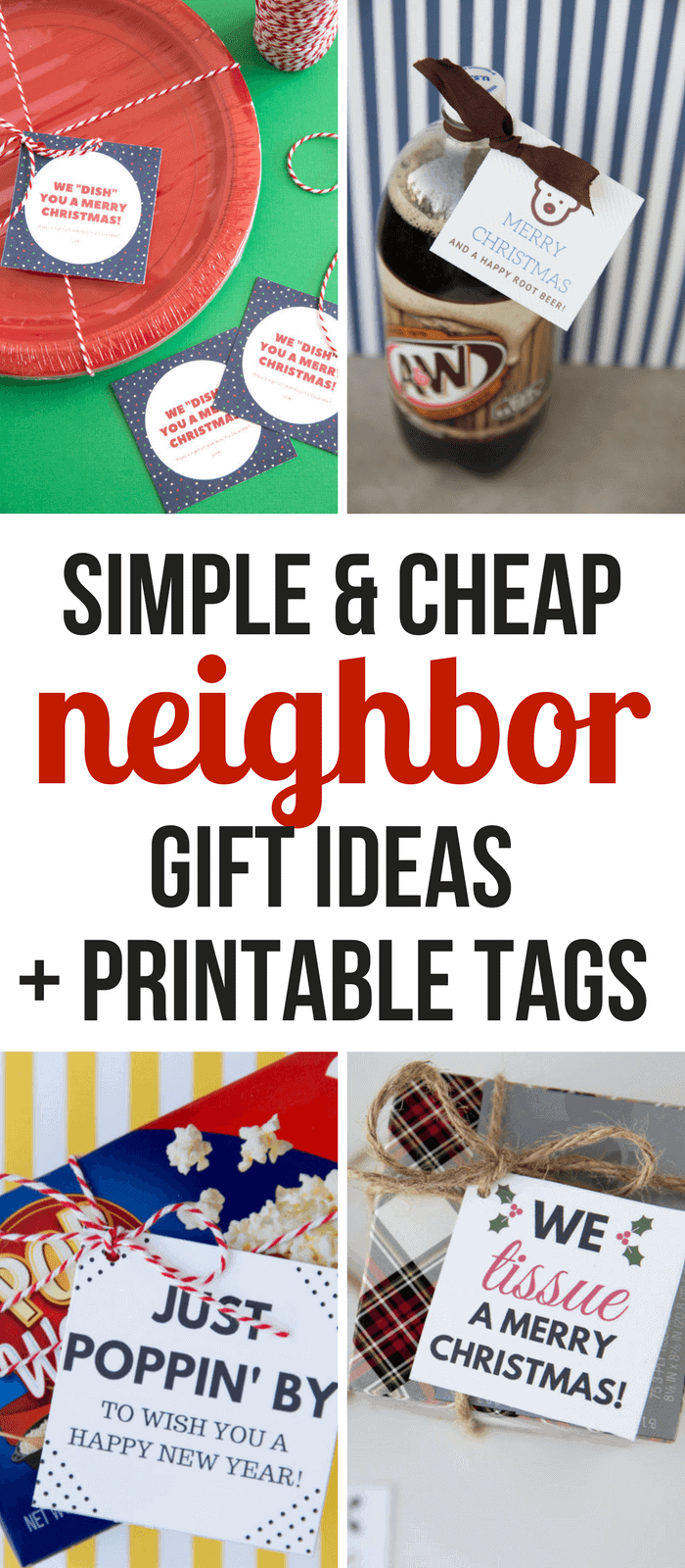 Simple- Christmas- Neighbor -Gift- Ideas and printable tags- cheap -neighbor- gift- ideas