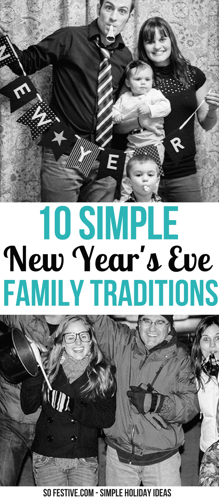 10 Simple New Year's Eve Family Traditions