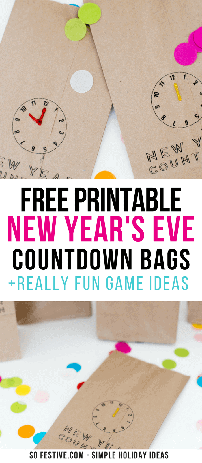 Free New Year's Eve Countdown Bag Printables! - So Festive!