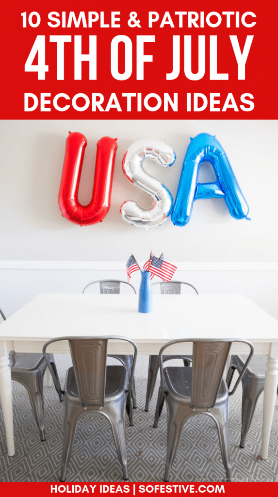 4th of July Decoration Ideas- Patriotic Decor