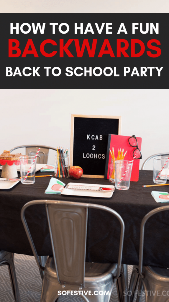 Back to School Party- Backwards Dinner